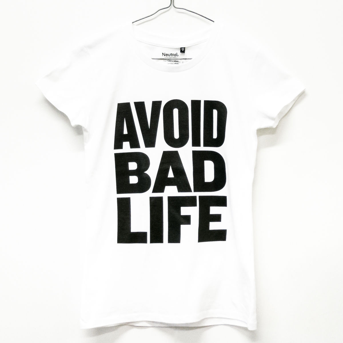 Avoid Bad Life T-Shirt Ladyfit White